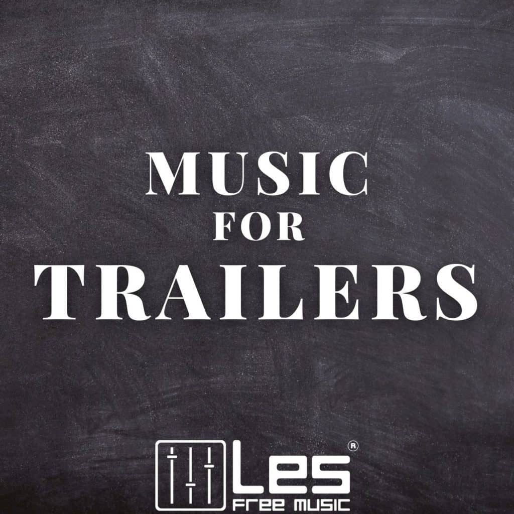 royalty free music for trailers